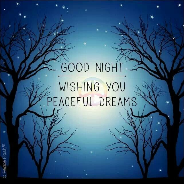 Peaceful Dreams | Good Night Wishes | Pinterest