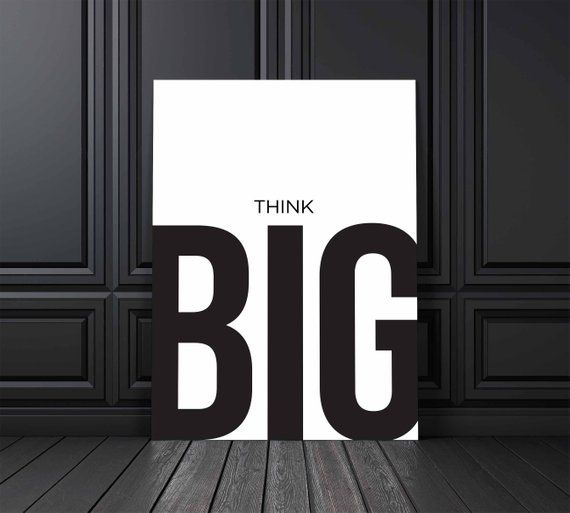 Think Big Poster Office Sign Office Decor Office Wall Art Home Decor Modern Print Quote Prints Typography Print Motivational Office Wall Art Office Signs Quote Prints