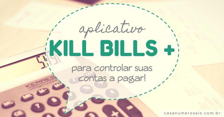 Chega de esquecer a data de vencimento das suas contas: conheça o Kill Bills, aplicativo que vai te ajudar a gerenciar os valores e o pagamento das suas contas de forma simples, rápida e intuitiva!