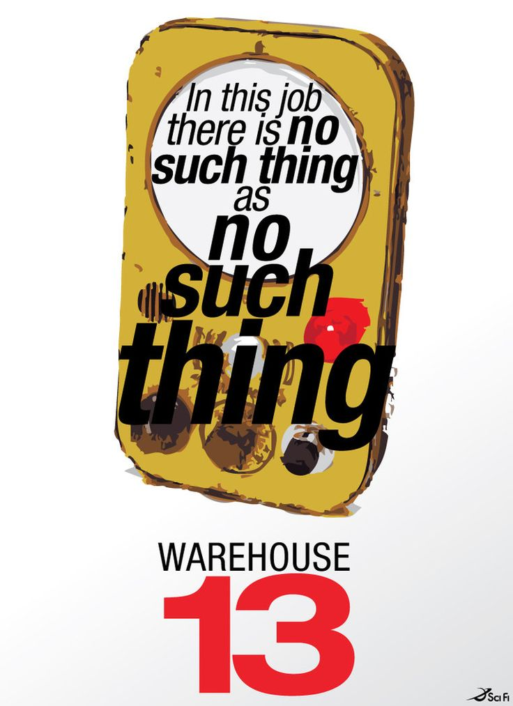 Warehouse 13-There's no such thing as no such thing