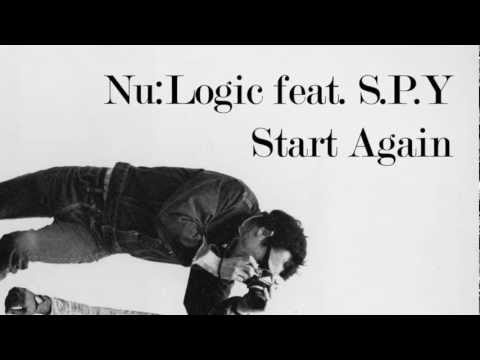 Nu:Logic - Start Again (feat. S.P.Y) (vol4.)
