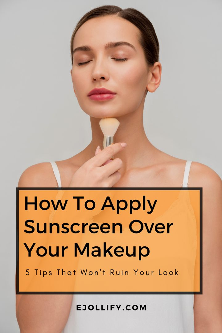 5 Ways To Apply Sunscreen With Makeup Without Ruining It In 2020 Makeup Yourself How To Apply Makeup Sunscreen