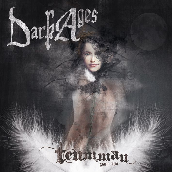 "CD Cover Art for Dark Ages ""Teumman Pt. 2""  Coming soon"
