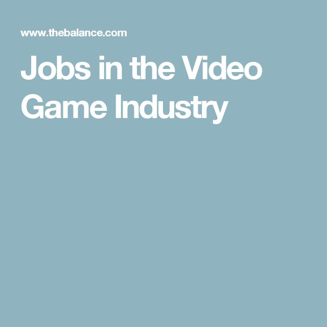 Jobs in the Video Game Industry