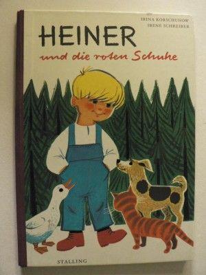 antiquarisches Buch – Irina Korschunow/Irene Schreiber (Illustr.) – Heiner und die roten Schuhe. Eine Geschichte