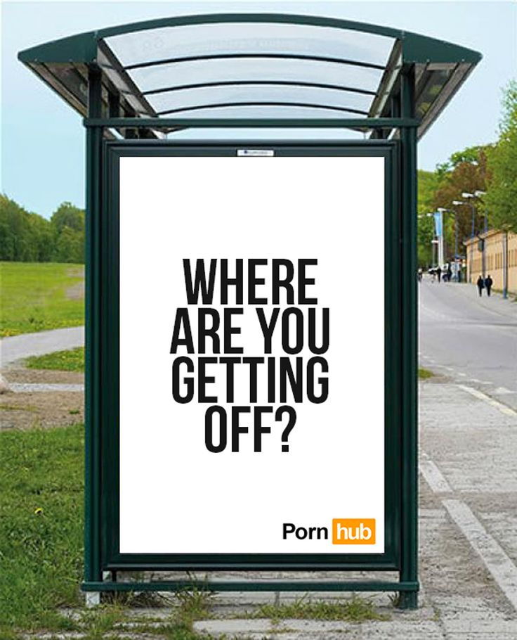 Pornhub - Where are you getting off ?