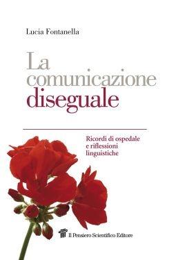 """""""La comunicazione diseguale"""", Lucia Fontanella"""