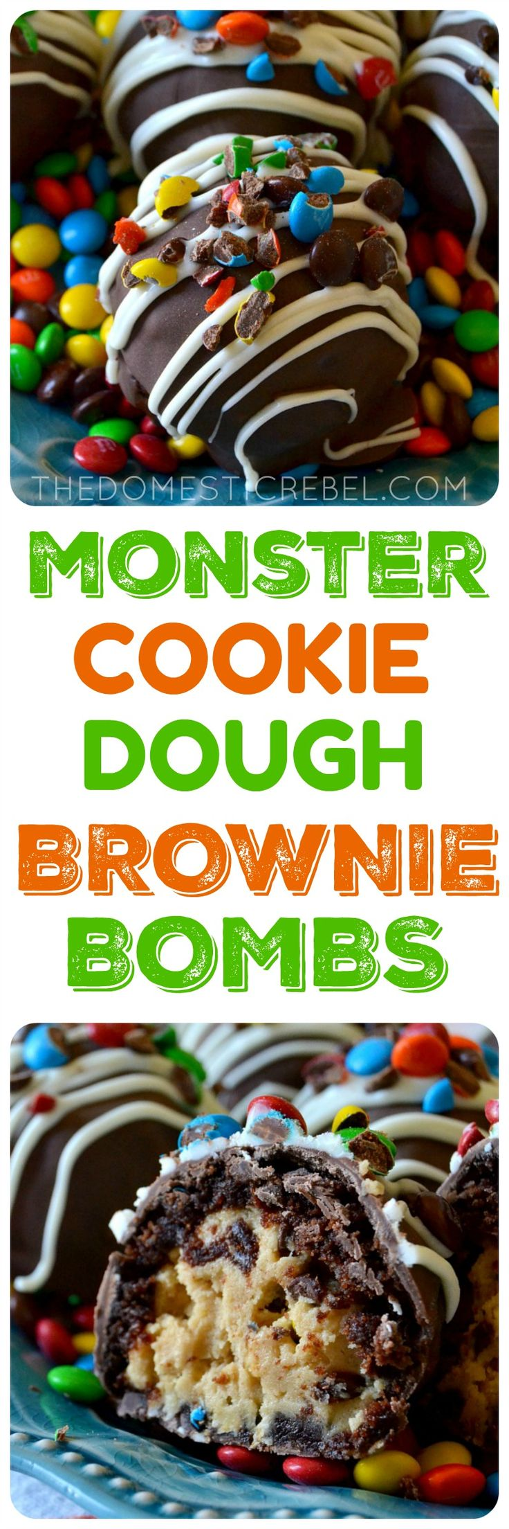 "These Monster Cookie Dough Brownie Bombs are DELICIOUS! ""Monster"" cookie dough flavored with peanut butter, oats, chocolate chips and M&M's is surrounded by a fudgy baked brownie and coated in chocolate and more candy! Perfect for parties, gifts, or just to cure a serious chocolate craving! ~ The Domestic Rebel"