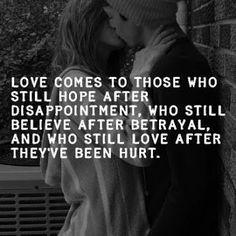 No matter how much you have been hurt, betrayed, or disappointed keep believing in love. Love gets stronger with each hurt, #betrayal, and disappointment. Each #relationship or situation is different so do not give up on #love. That next person could be the one. ~Me #quote #life