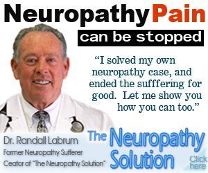From the desk of contributor Dr. Randall C. Labrum, Neuropathy Expert and Former Neuropathy Sufferer: Numbness. Prickling. Tingling. Burning. Debilitating pain in the feet, toes, and lower legs. Or in the hands, fingers and lower arms. Perhaps even in both locations. These are the most common symptoms of Peripheral Neuropathy, a vexing disorder brought on[...]