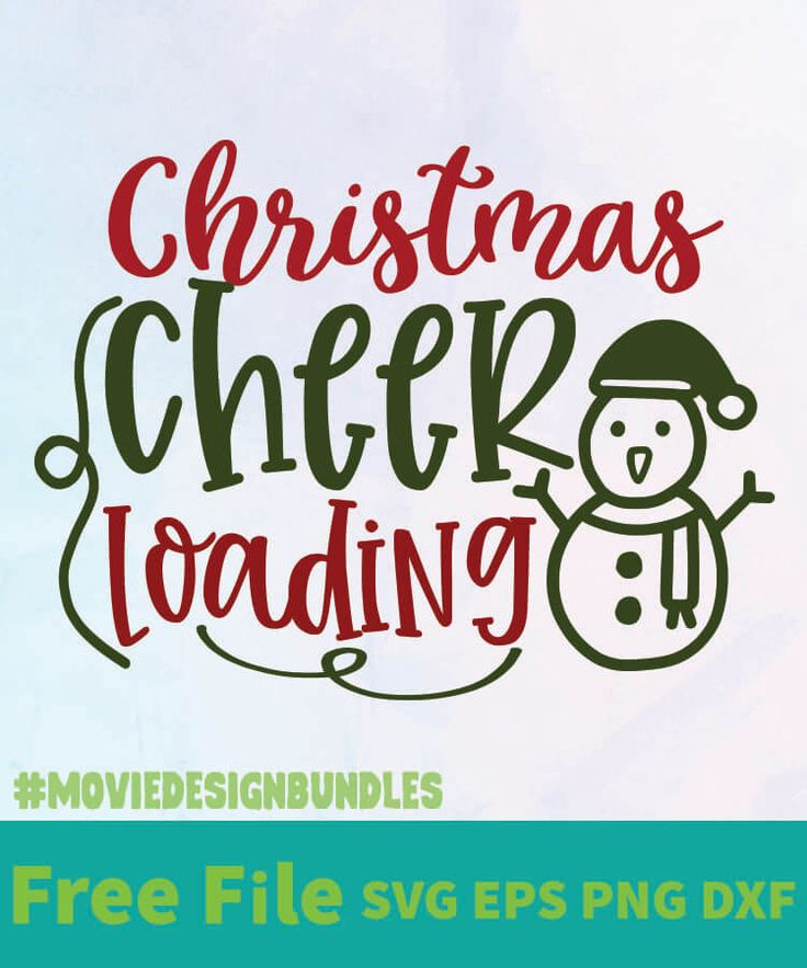 Download CHRISTMAS CHEER LOADING FREE DESIGNS SVG, ESP, PNG, DXF ...