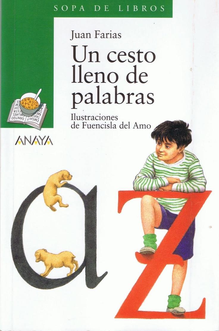 """Juan Farias / Fuencislao del Amo. """"Un cesto lleno de palabras"""". Editorial Anaya Infantil y Juvenil (9 a 12 años)"""