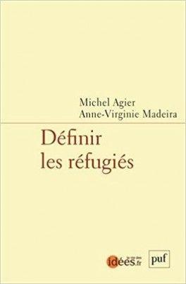 Découvrez Définir les réfugiés de Michel Agier sur Booknode, la communauté du livre