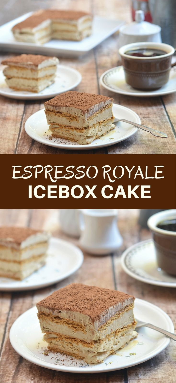 Espresso Royale Icebox Cake with delicious layers of graham crackers and espresso mousse. Rich, silky and with an intense coffee flavor, this icebox cake is so easy to make and is sure to become a favorite summer treat!