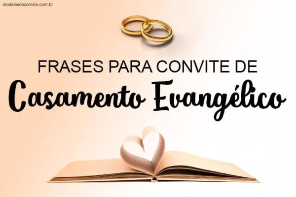25 Frases Para Convite De Casamento Evangélico Em 2019