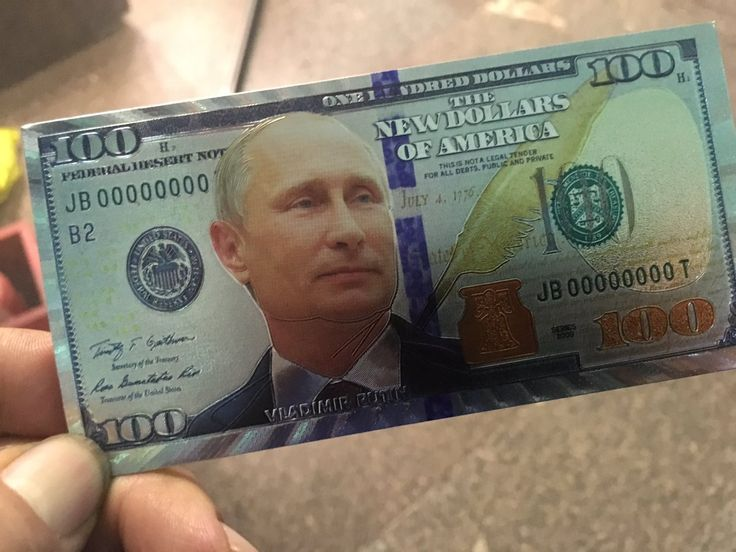 The novelty item depicts the American $100 bill with Vladimir Putin's face transplanted where Benjamin Franklin can normally be seen.