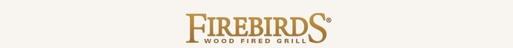 Firebirds Wood Fired Grill Restaurants-good food. Great service. My water glass never got empty.