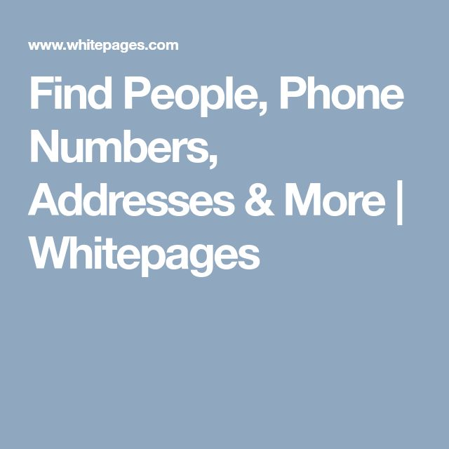 Find People, Phone Numbers, Addresses & More | Whitepages