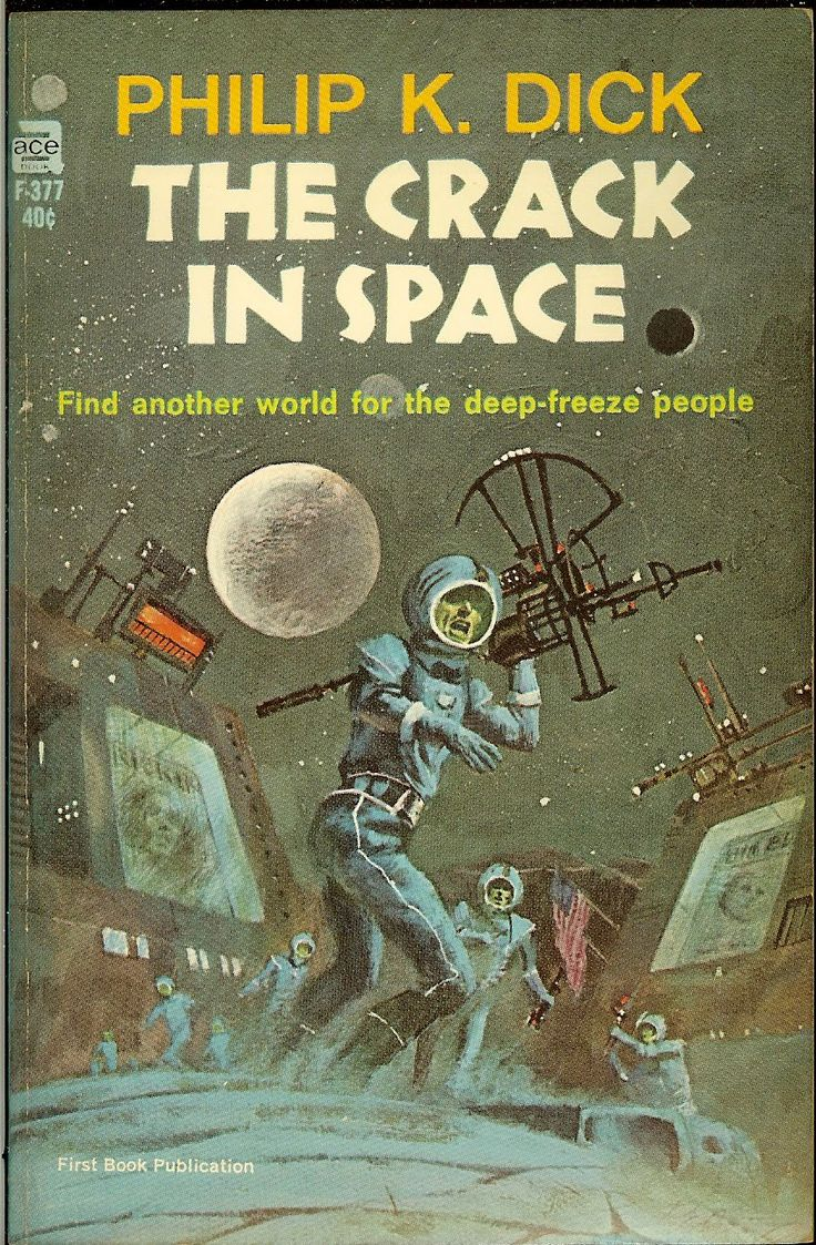 The Crack in Space - Philip K. Dick science fiction novel cover