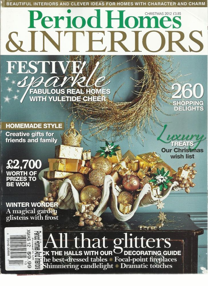 Period Homes Interiors Christmas 2012 Beautiful Interiors And Clever Ideas