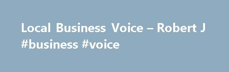 Local Business Voice – Robert J #business #voice http://vermont.nef2.com/local-business-voice-robert-j-business-voice/  # Local Business Voice The History of Chambers of Commerce in Britain, Ireland, and Revolutionary America, 1760-2011 Robert J. Bennett Comprehensive coverage of Chambers based in the UK, Ireland, Channel Islands, USA, and Canada Unique analysis of new archive material and private, previously confidential records Accompanying online data archive Provides new insights into…