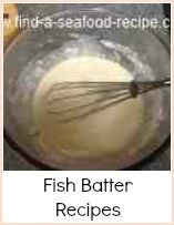 Deep fried fish is a favourite and here are some fish batter recipes for you to try, from the basic batter mix to Japanese Tempura Batter. First is the all in one batter for the blender - if you don't have a blender, you can still make this batter by hand using a balloon whisk - it will take a bit longer, but the exercise will be good for you :-) Try the lager or beer batter for extra lightness. Tempura batter is easy when you know how.