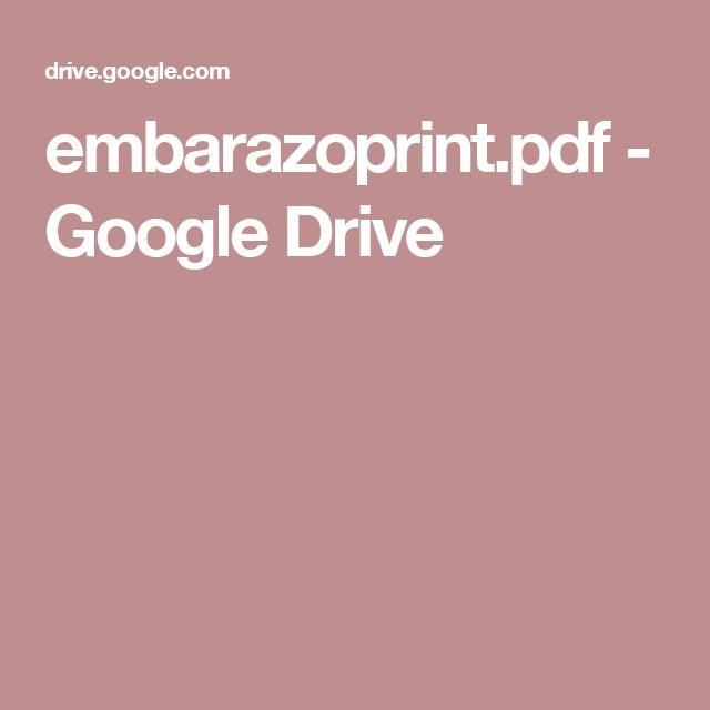 embarazoprint.pdf - Google Drive