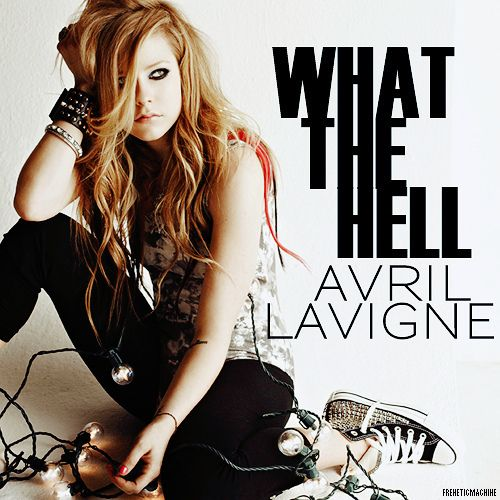 What The Hell Avril Lavigne | What The Hell [FanMade Single Cover] - Avril Lavigne Fan Art (18130116 ...