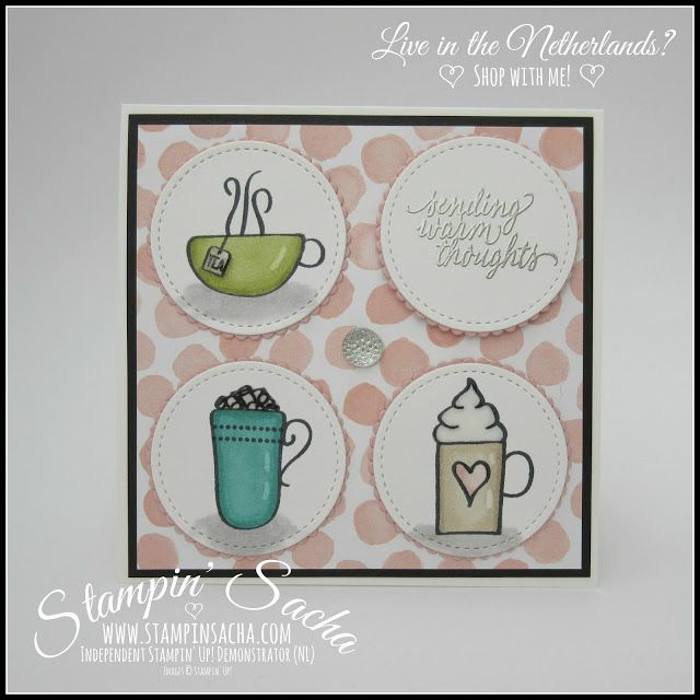 Stampin' Sacha | Stampin' Up! | Annual Catalogue 2017-2018 | Layering Circles Framelits | Stitched Shapes Framelits | Autumn/Winter Catalogue 2017 | Hug in a Mug | Stampin' Blends | Every Day Occasion