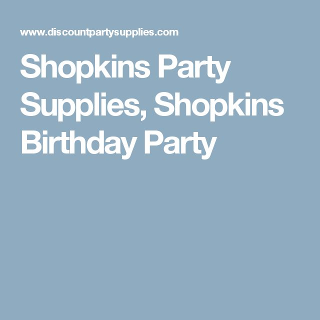 Shopkins Party Supplies, Shopkins Birthday Party