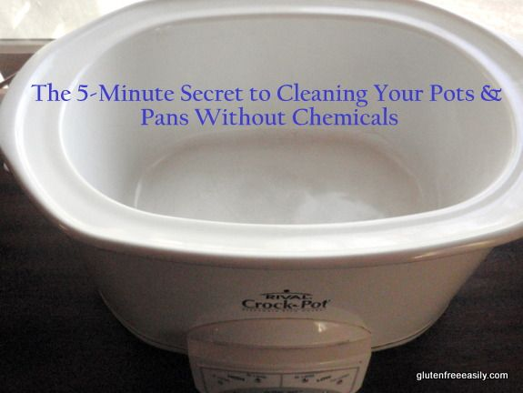 How to clean pots and pans in 5 minutes or less with no chemicals! The secret ingredient to cleaning pots and pans, a non-toxic way to clean pots ...