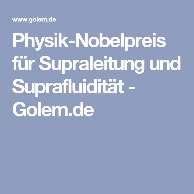 Physik-Nobelpreis für Supraleitung und Suprafluidität - Golem.de