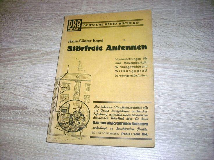 DRB Störfreie Antennen 1933 Band 53 Anwendbarkeit Wirkungsgrad Aufbau