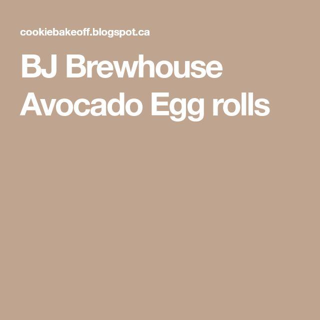 BJ Brewhouse Avocado Egg rolls