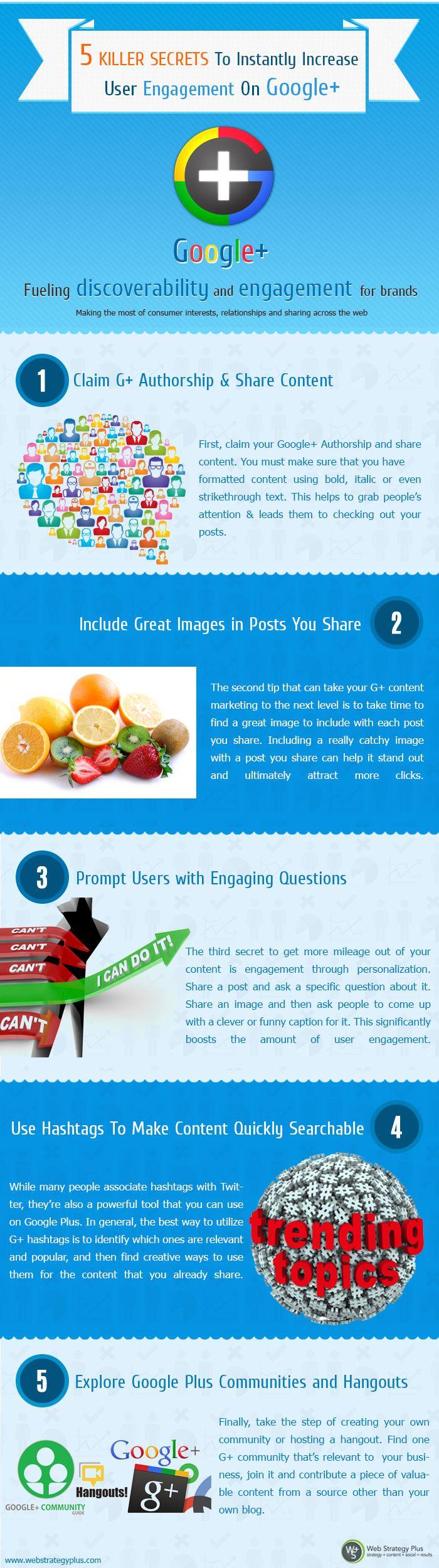 5 Killer Secrets To Instantly Increase User Engagement On Google+ - #SocialMedia #Infographic #GooglePlus