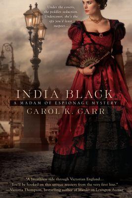 India Black (Madam of Espionage #1) by Carol K. Carr