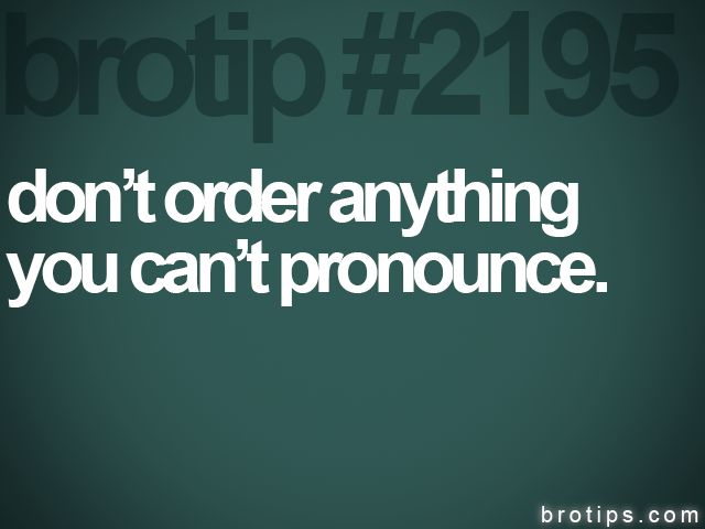: Brotip 2195, Dishes, Who Care, This Ord Food