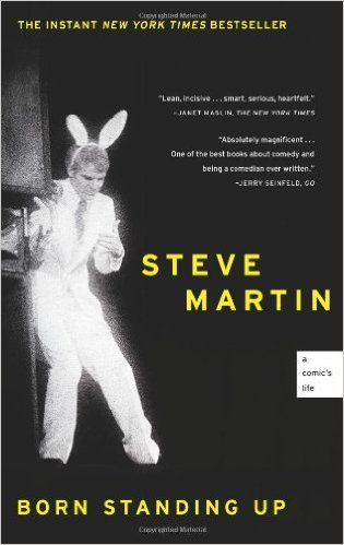 Born Standing Up: A Comic's Life: Steve Martin: 9781416553656: Amazon.com: Books