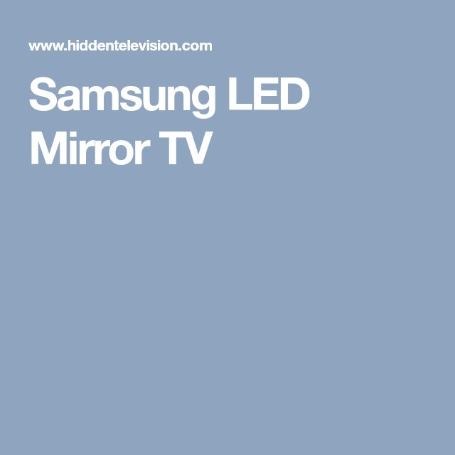 Samsung LED Mirror TV