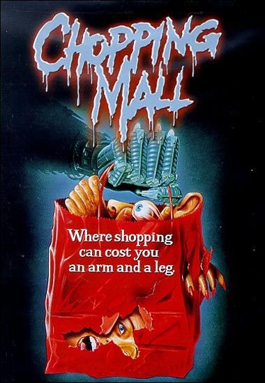 Chopping Mall ...I love this movie! Pure 80's Horror.