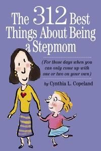 The 312 Best Things About Being a StepmomWorth Reading, Step Mama, Stepmom Stuff, Bonus Mom, Book Worth, Blends Families, Stepmom Reading, Step Mommy, Step Parents