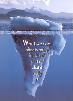 What we see en is only a part of what it really is.