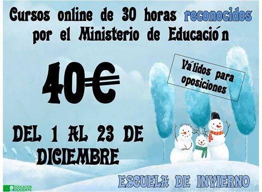 Escuela de invierno - Cursos de 30 horas reconocidos por el Ministerio de Educación. Válidos para oposiciones.