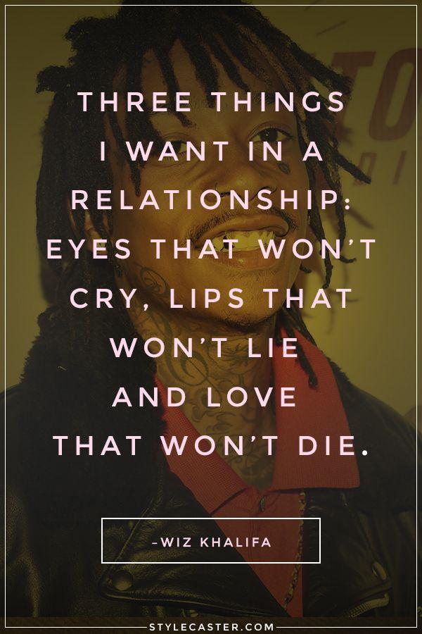 50 Relationship Quote We Love // Wiz Khalifa Relationships Quotes, Awesome Quotes, Cute Relationship Quotes, Romantic Qu...
