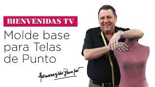 Hermenegildo Zampar -  Bienvenidas TV  -  Molde base para Telas de Punto