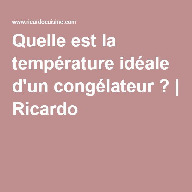 Quelle est la température idéale d'un congélateur ? | Ricardo