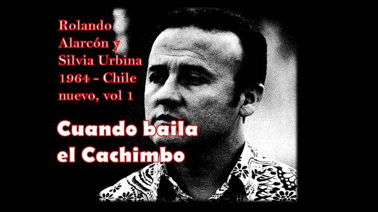 Rolando Alarcón y Silvia Urbina 1964 - Cuando baila el Cachimbo
