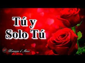 Una pequeña CARTA DE AMOR para ti ¡TE AMO! ♥ Vídeo de AMOR para dedicar ROMÁNTICO  NOVIO ♥ NOVIA  - YouTube
