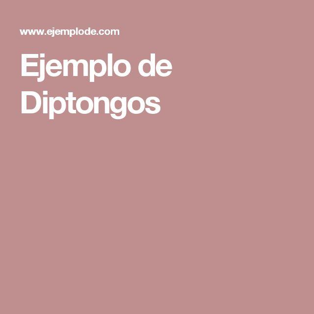 Ejemplo de Diptongos