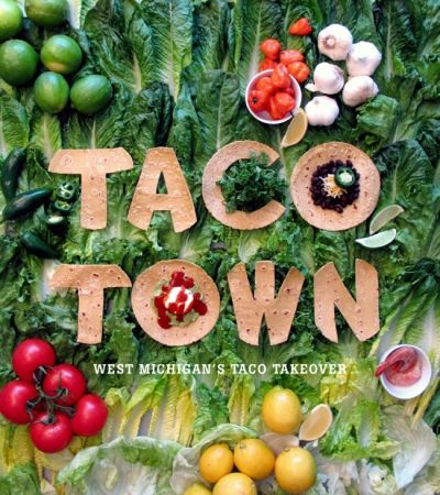 Taco Town: 10 awesome spots to find tacos in West Michigan